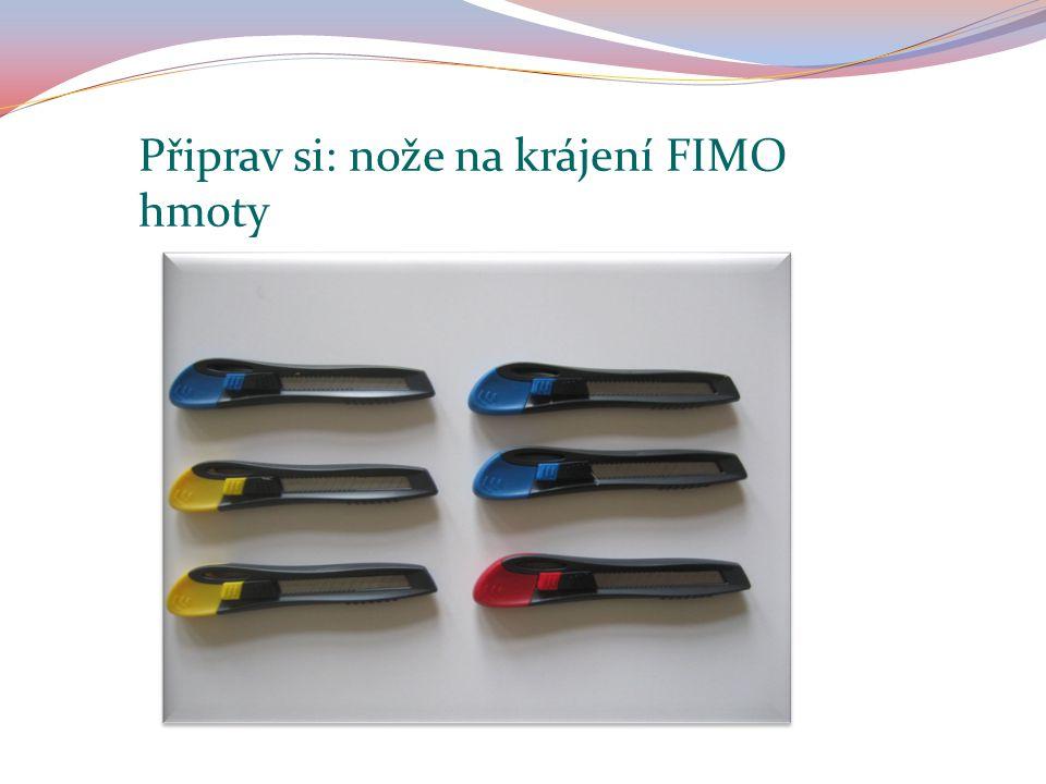 Připrav si: nože na krájení FIMO hmoty