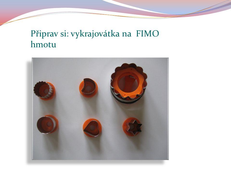 "Připrav si: igelitové "" košilky na FIMO hmotu"