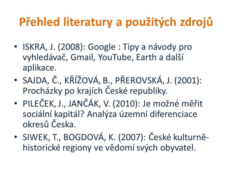 Přehled literatury a použitých zdrojů ISKRA, J.