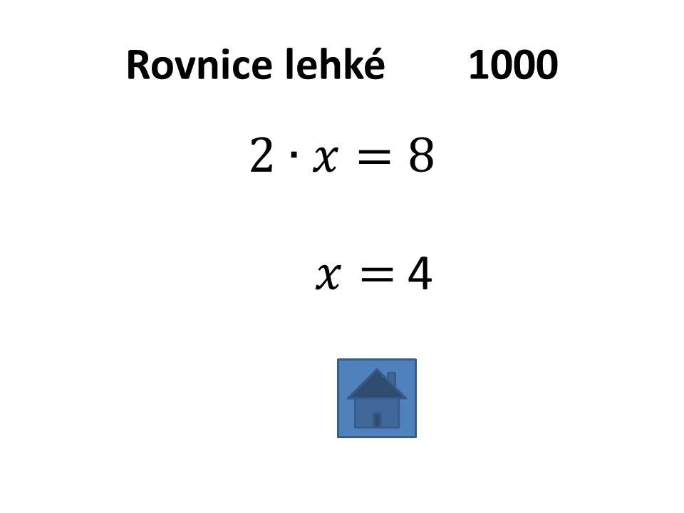Rovnice lehké2000