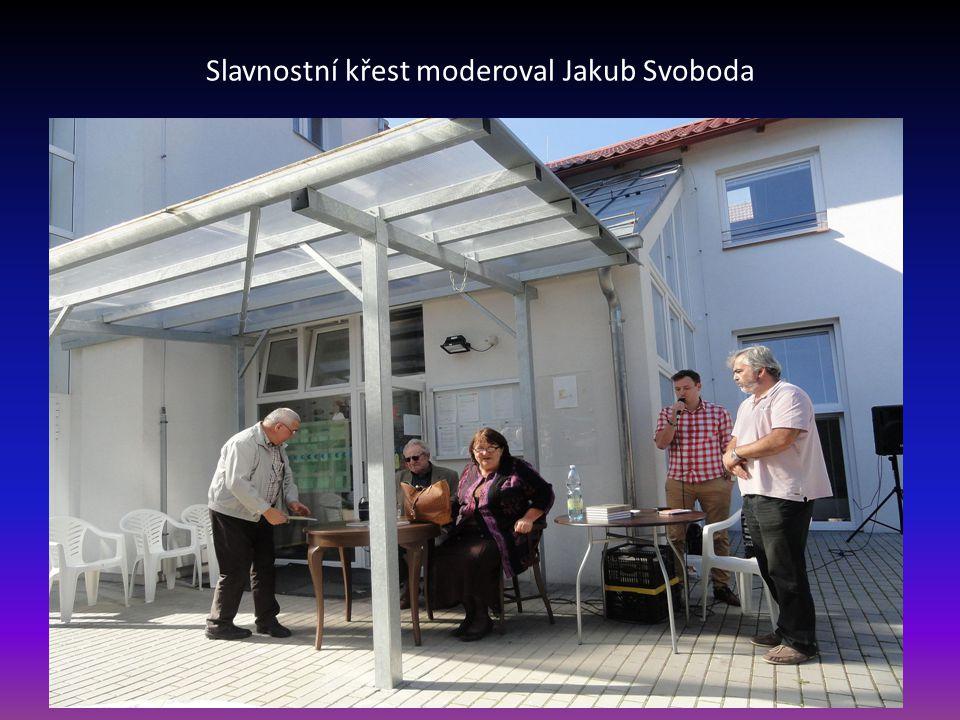 Slavnostní křest moderoval Jakub Svoboda