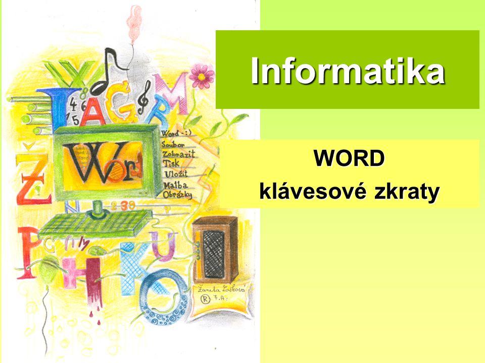 Informatika WORD klávesové zkraty