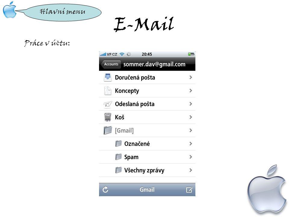 E-Mail Práce v ú č tu: Hlavní menu