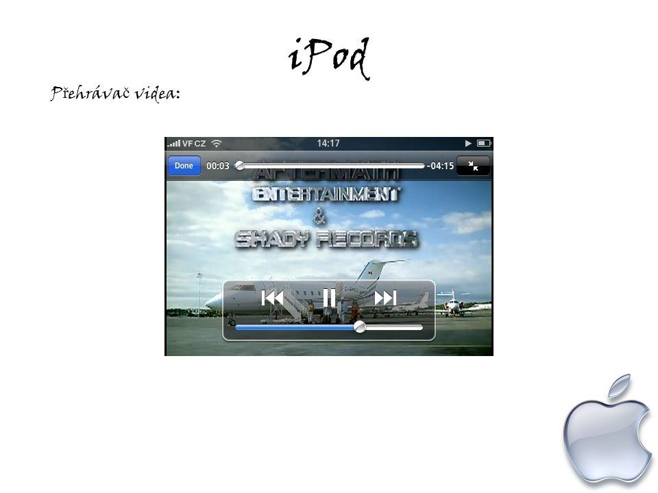 iPod P ř ehráva č videa: