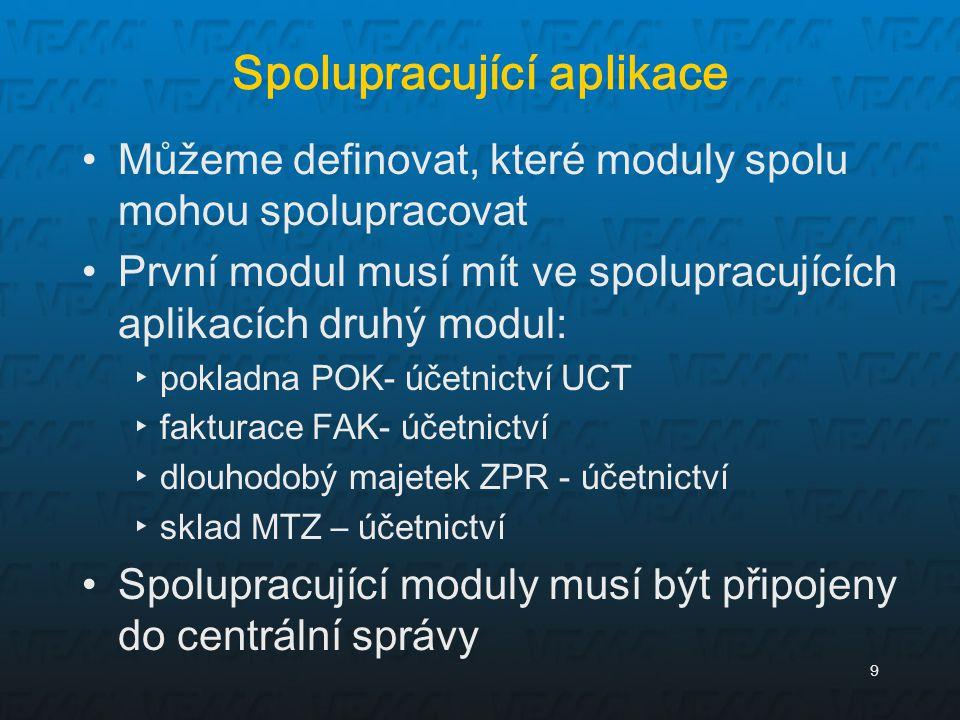 9 Spolupracující aplikace Můžeme definovat, které moduly spolu mohou spolupracovat První modul musí mít ve spolupracujících aplikacích druhý modul: ▸p