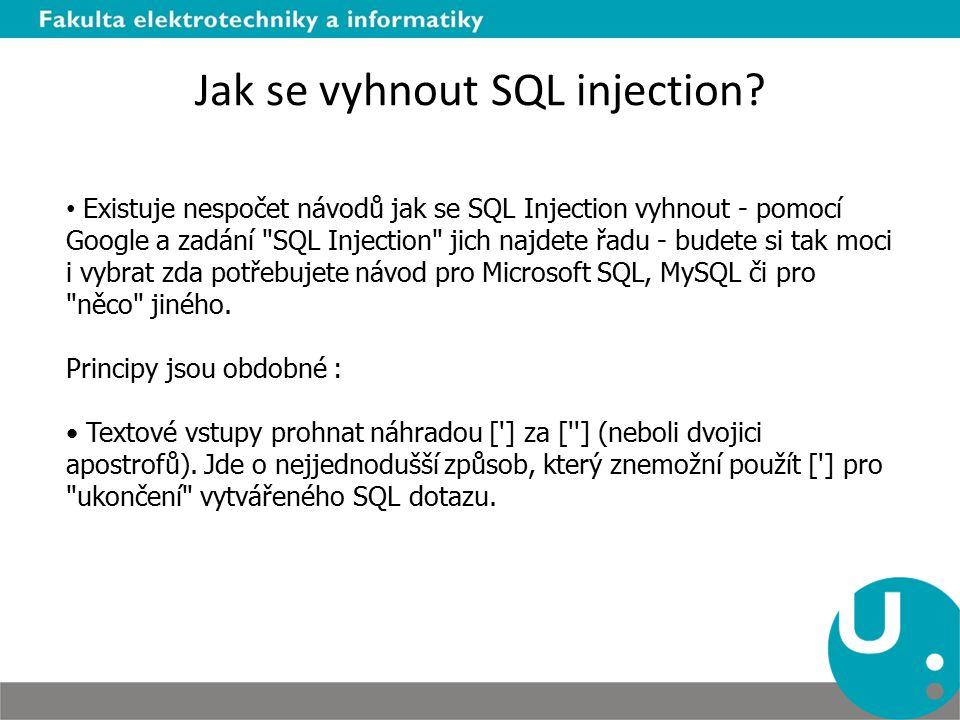 Jak se vyhnout SQL injection.