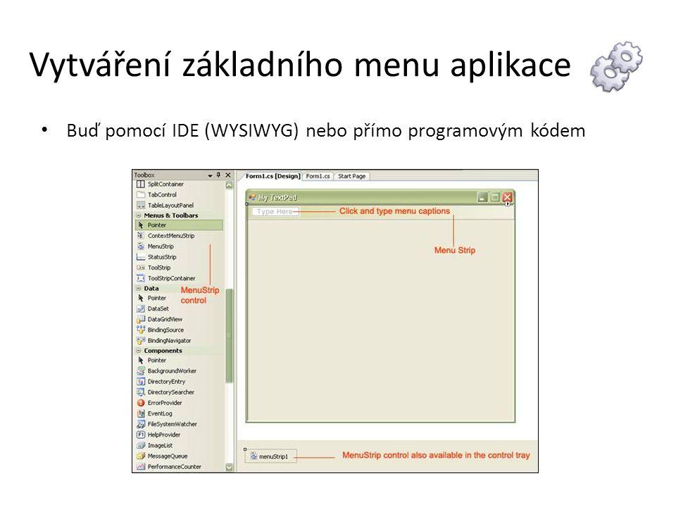 Menu Step by Step 1.vytvořte novou windows aplikaci a vlastnosti na formuláři nastavte takto: 2.