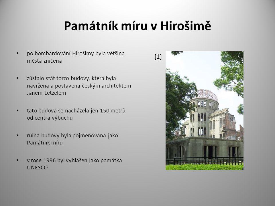 Památník míru v Hirošimě po bombardování Hirošimy byla většina města zničena zůstalo stát torzo budovy, která byla navržena a postavena českým archite