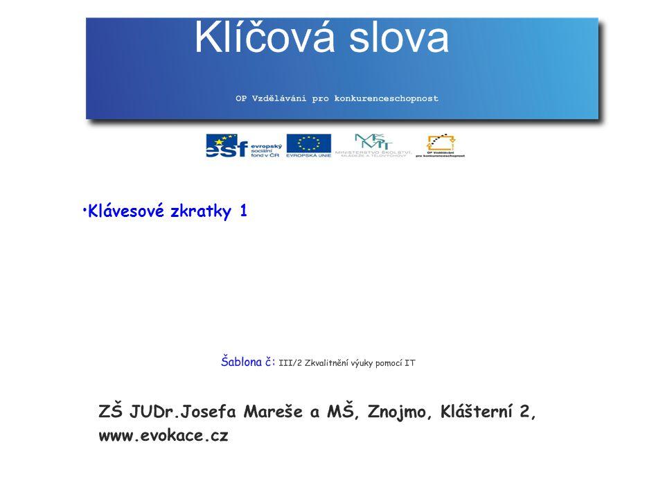 Klávesové zkratky 1