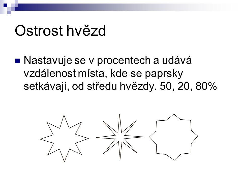 Ostrost hvězd Nastavuje se v procentech a udává vzdálenost místa, kde se paprsky setkávají, od středu hvězdy. 50, 20, 80%