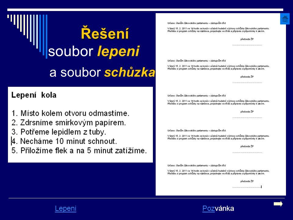 Řešení Řešení soubor lepeni LepeniPozPozvánka a soubor schůzka