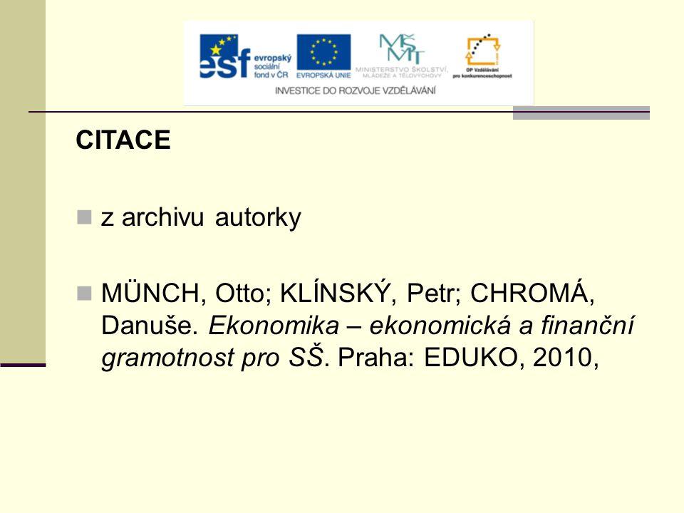 CITACE z archivu autorky MÜNCH, Otto; KLÍNSKÝ, Petr; CHROMÁ, Danuše.
