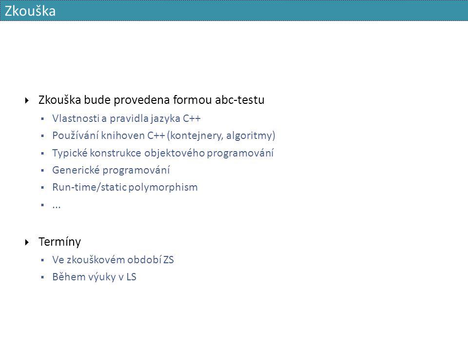 Šablony s proměnlivým počtem parametrů template  pojmenovaný parametr - seznam typů  lze uvnitř šablony použít v těchto konstrukcích:  vždy se suffixem...