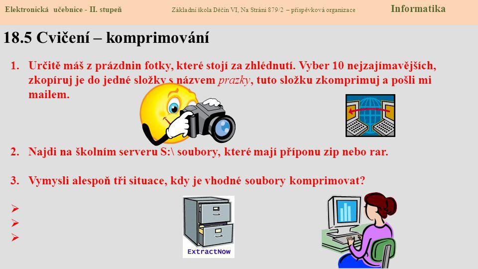 18.5 Cvičení – komprimování Elektronická učebnice - II.