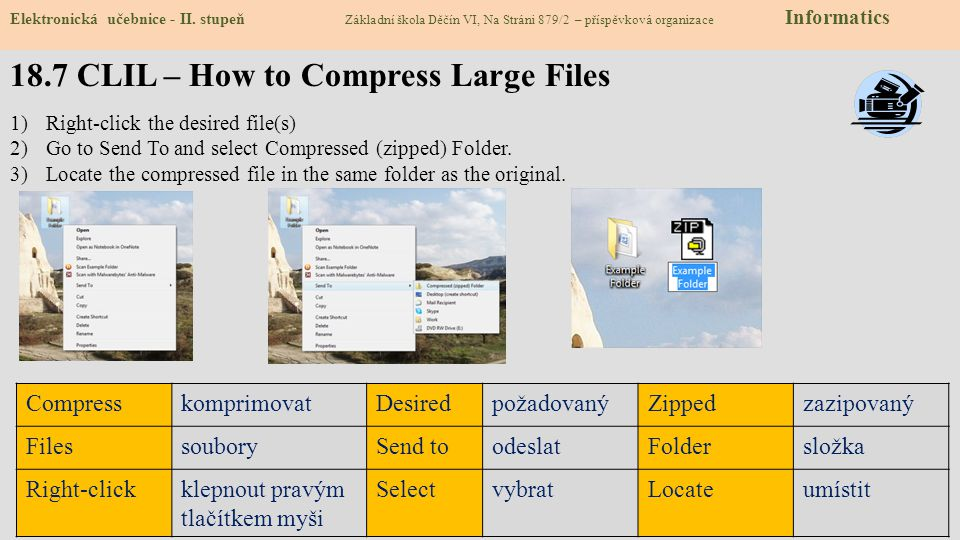 18.7 CLIL – How to Compress Large Files Elektronická učebnice - II.