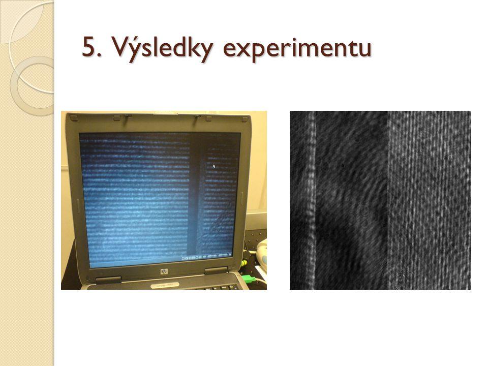 5. Výsledky experimentu