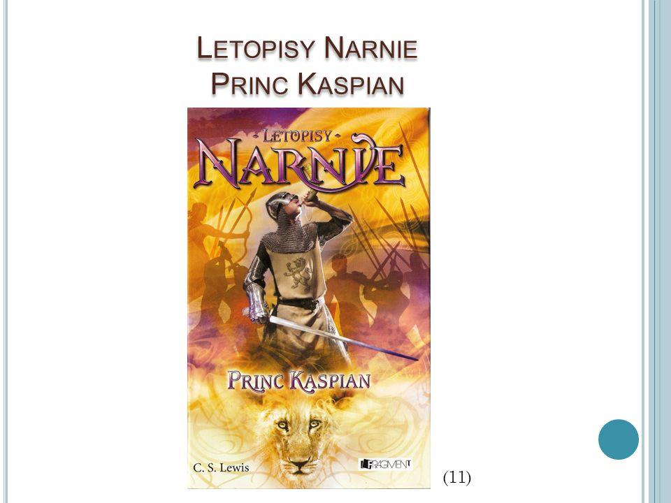 L ETOPISY N ARNIE P RINC K ASPIAN (11)