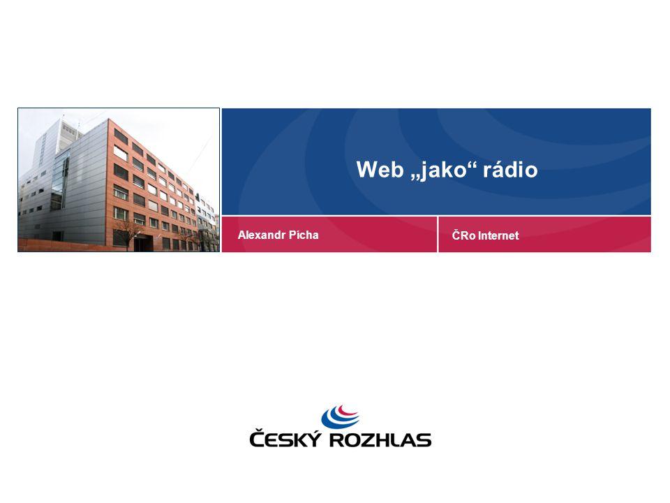 """Web """"jako rádio Alexandr Pícha ČRo Internet"""