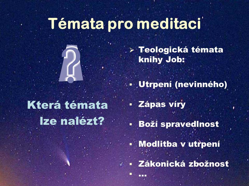 Témata pro meditaci Která témata lze nalézt.