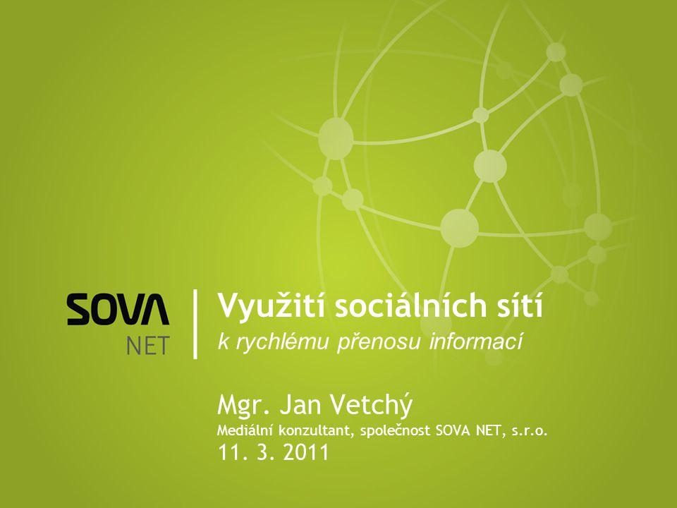 Využití sociálních sítí k rychlému přenosu informací Mgr.