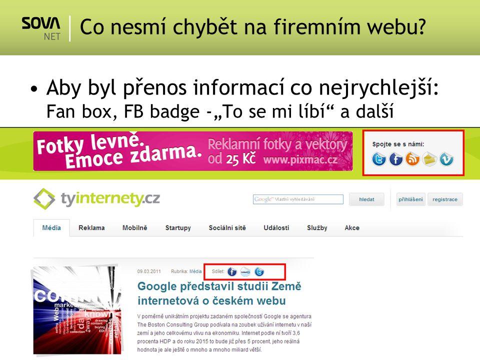 """Aby byl přenos informací co nejrychlejší: Fan box, FB badge -""""To se mi líbí a další Co nesmí chybět na firemním webu"""