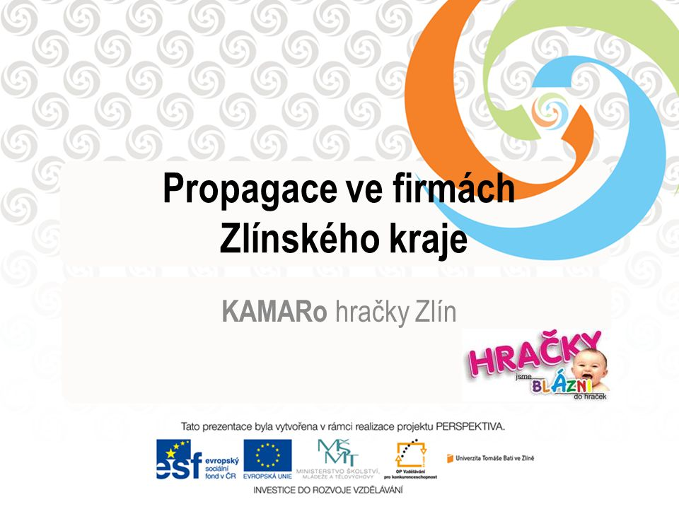 Propagace ve firmách Zlínského kraje KAMARo hračky Zlín