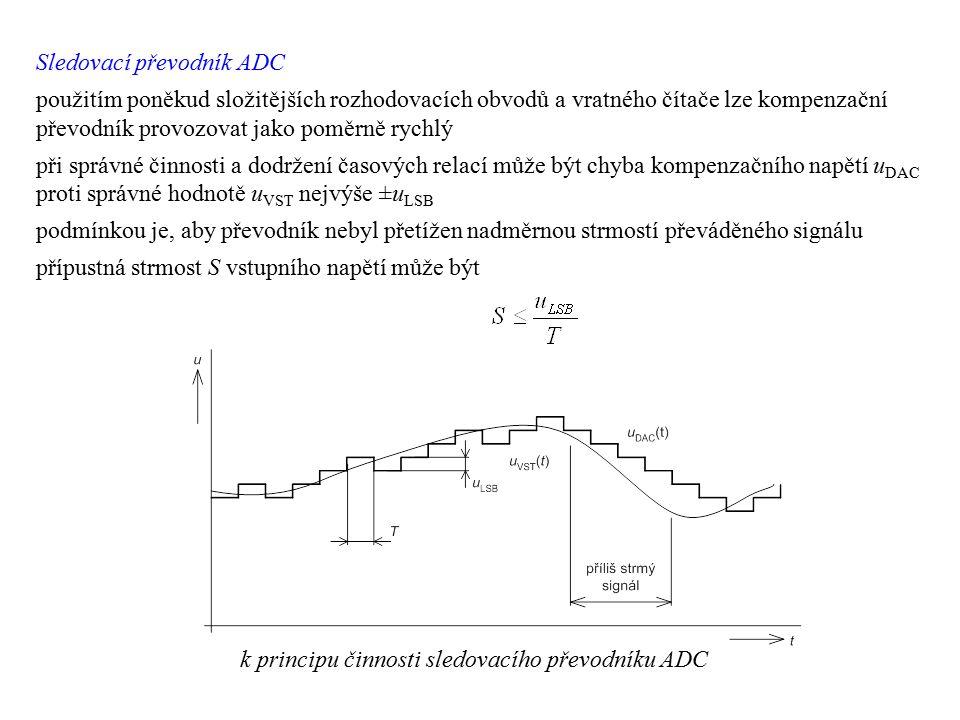 Sledovací převodník ADC použitím poněkud složitějších rozhodovacích obvodů a vratného čítače lze kompenzační převodník provozovat jako poměrně rychlý
