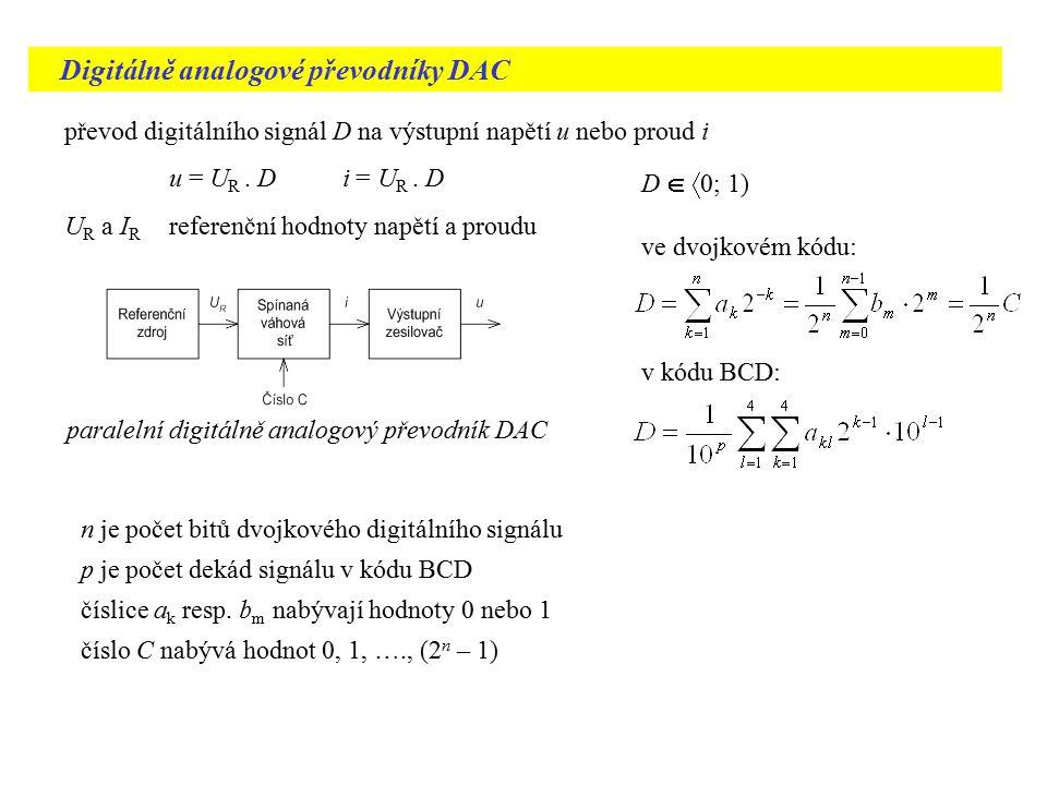Nepřímé převodníky DAC mezipřevod vstupního čísla na jiný diskrétní signál, který je teprve převeden na výstupní analogový signál u podle druhu měronosné veličiny pomocného signálu rozeznáváme a) nepřímé převodníky DAC s mezipřevodem na šířku impulsů, b) nepřímé převodníky DAC s mezipřevodem na počet impulsů princip převodníku DAC s mezipřevodem na šířku impulsu konstantní délka převodu, šířka impulsu závisí na převáděném čísle, střední hodnota napětí u za filtrem typu DP je přímo úměrná převáděnému číslu C, používají se také v přesných kalibrátorech napětí