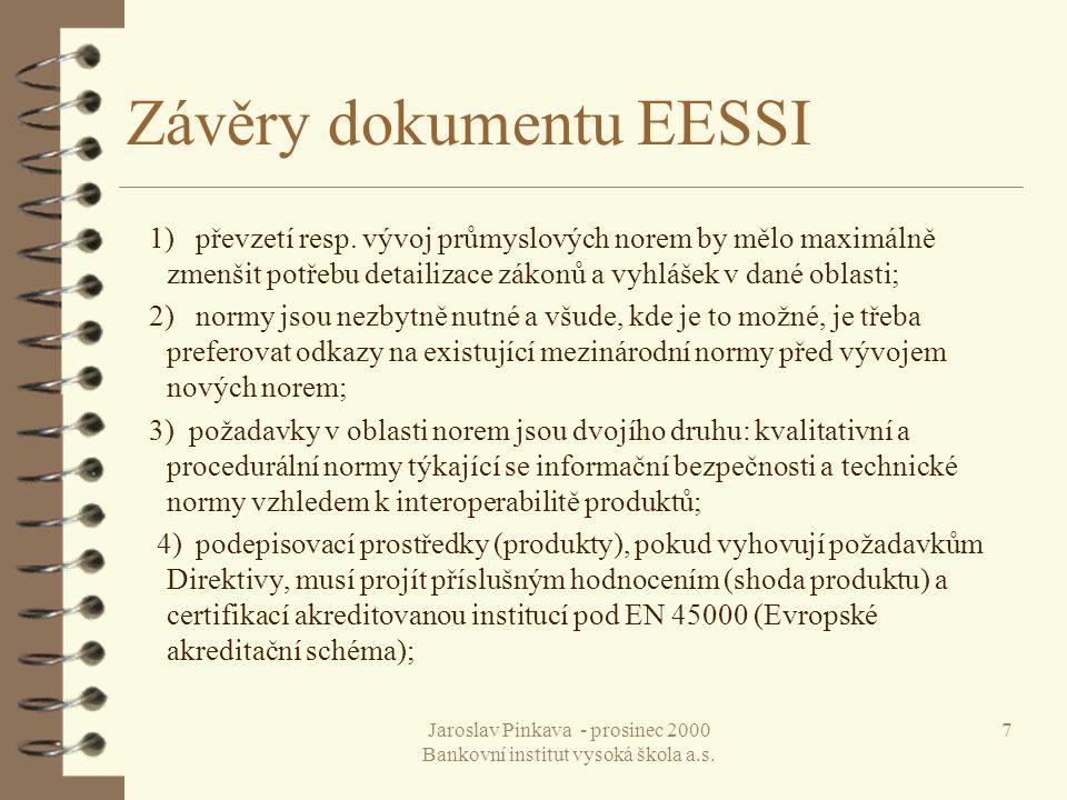 Jaroslav Pinkava - prosinec 2000 Bankovní institut vysoká škola a.s. 18