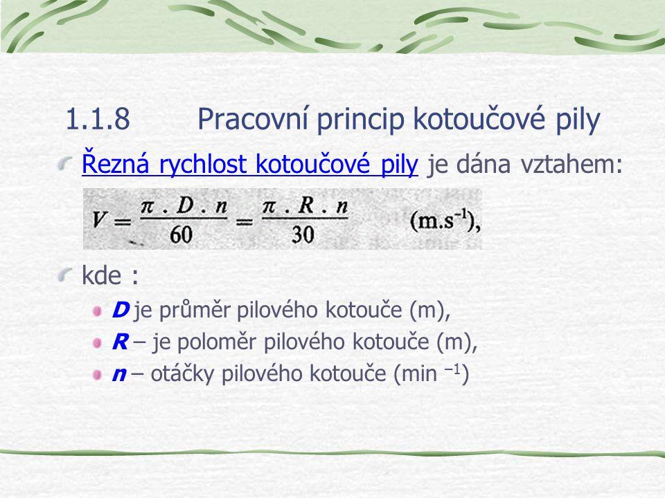 1.1.8Pracovní princip kotoučové pily Kinematika kotoučové pily 1-1´, 2-2´, 3-3´- trajektorie pilových zubů 1 až 3, e – řezná výška, h 1, h 2 – tloušťk