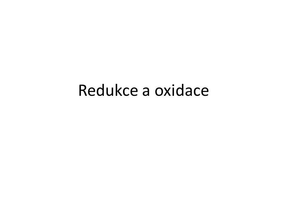 Redukce a oxidace