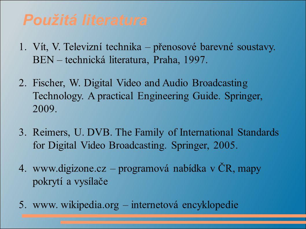 1.Vít, V. Televizní technika – přenosové barevné soustavy.