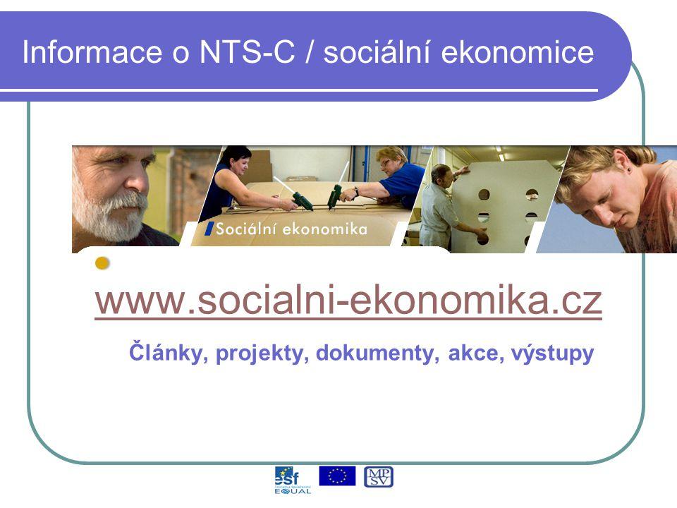 Informace o NTS-C / sociální ekonomice www.socialni-ekonomika.cz Články, projekty, dokumenty, akce, výstupy