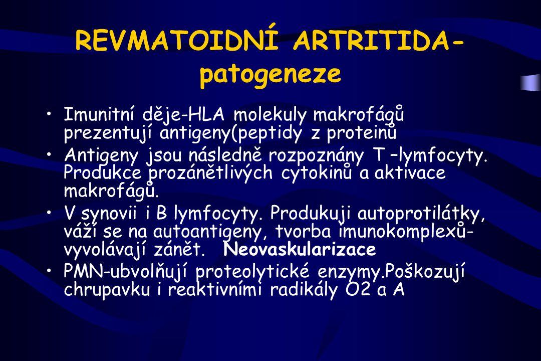 Diagnostika Laboratorní: –↑ FW, CRP –Revmatoidní faktor (80% pac.), (latex fixační test) –antiCCP –↑ IgG, IgM Rtg –Frekvence změn- pořadí: –Ruce a zápěstí, nohy, kolena, kyčle, krční páteř,ramena, lokte, hlezno, temporomandibulární kloub