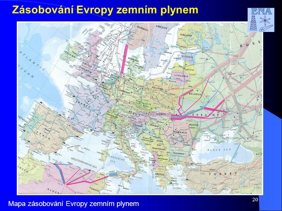 20 Zásobování Evropy zemním plynem Mapa zásobování Evropy zemním plynem
