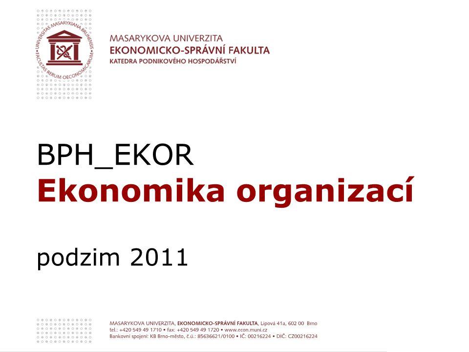 BPH_EKOR Ekonomika organizací podzim 2011
