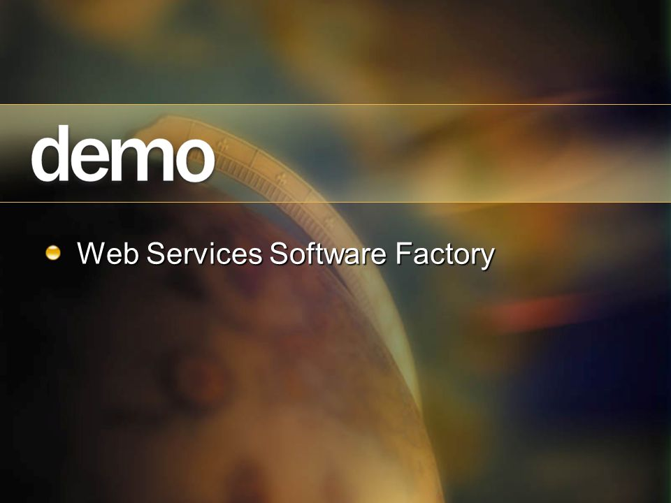 Web Services Software Factory