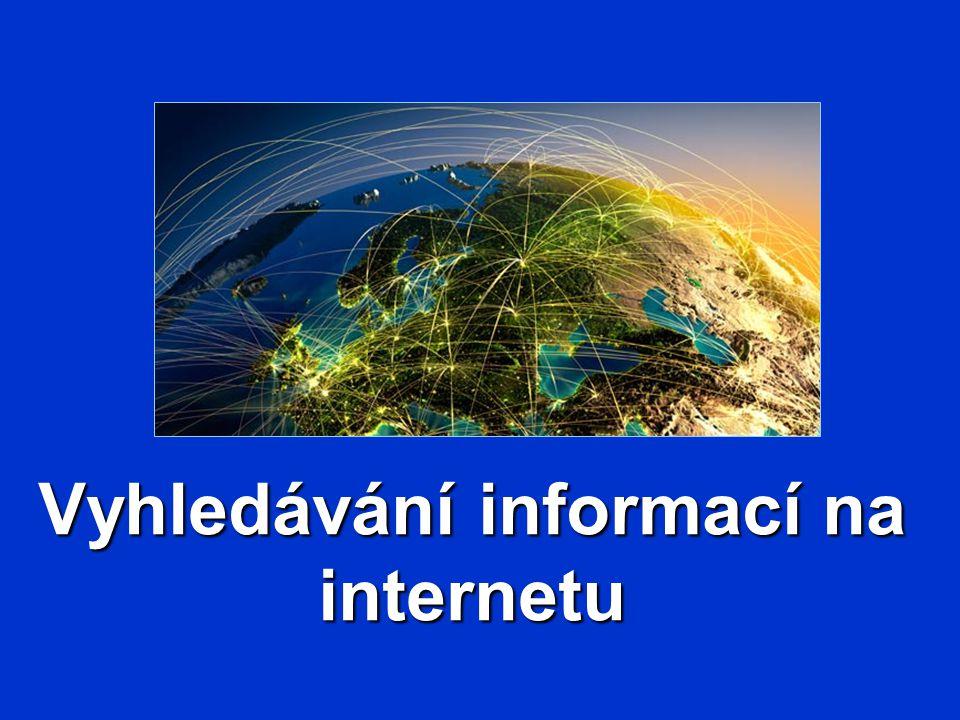 Prohlížeče internetu K prohlížení hypertextových dokumentů slouží programy zvané browsery MS Internet Explorer, Google Chrome Firefox, Netscape Navigator, Opera, Avant,...