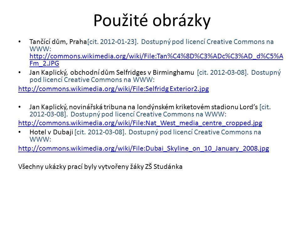 Použité obrázky Tančící dům, Praha[cit. 2012-01-23].