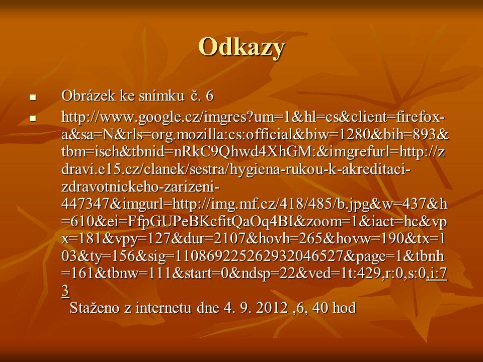 Odkazy Obrázek ke snímku č. 6 Obrázek ke snímku č. 6 http://www.google.cz/imgres?um=1&hl=cs&client=firefox- a&sa=N&rls=org.mozilla:cs:official&biw=128
