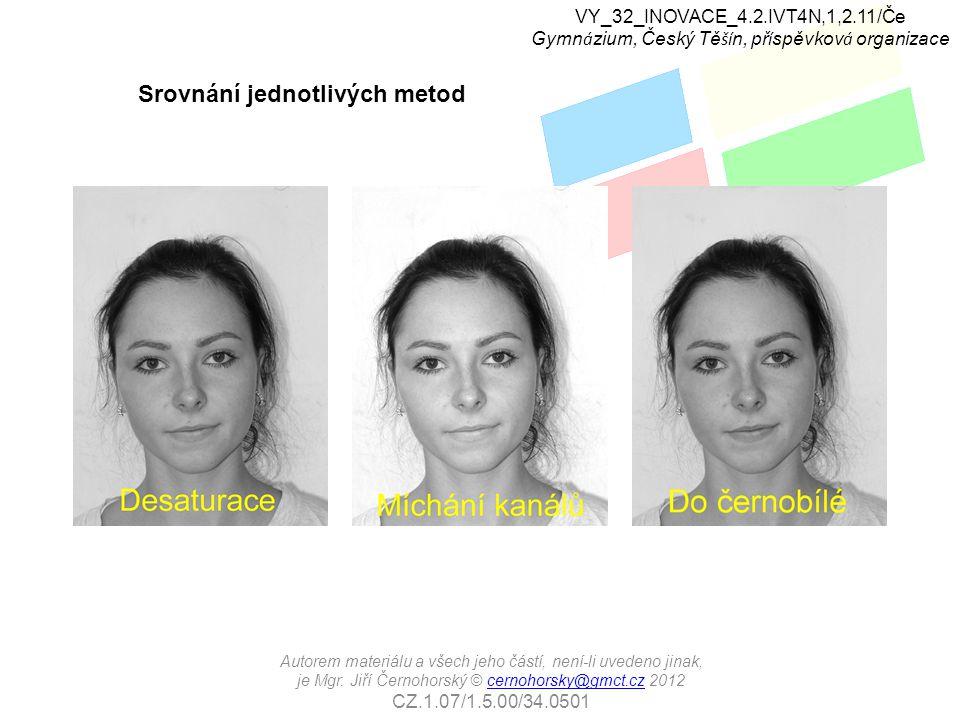 Čemu věnovat zvýšenou pozornost Komprimovaný formát JPG není obecně příliš vhodný pro úpravy fotografií.