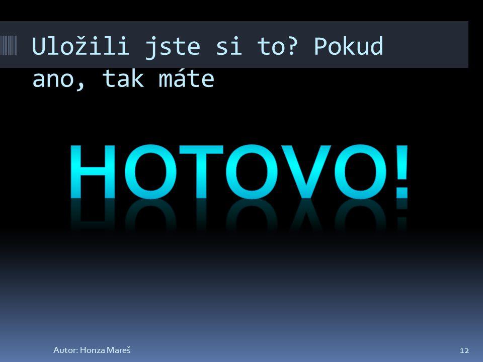 """Až budete spokojeni s barvou klikněte na tlačítko """"Zavřít . 11Autor: Honza Mareš"""