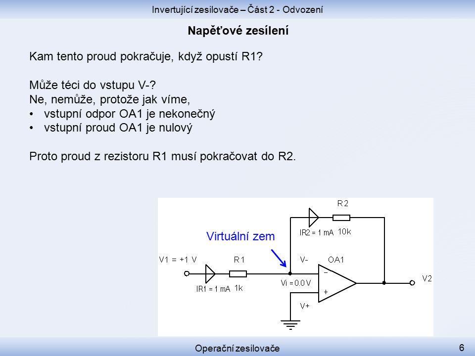 Kam tento proud pokračuje, když opustí R1. Může téci do vstupu V-.