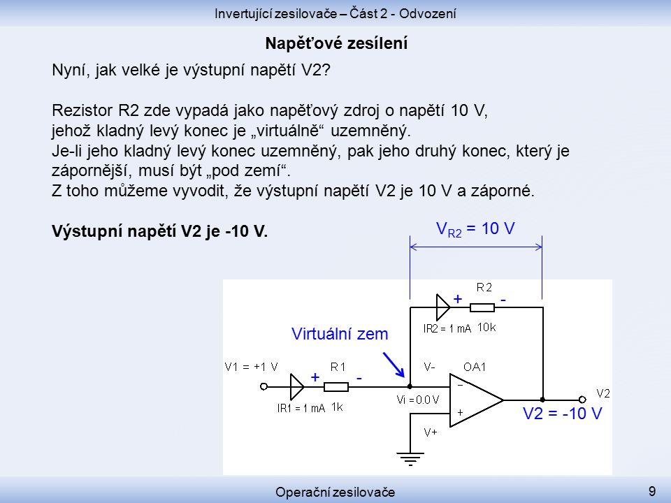 Nyní, jak velké je výstupní napětí V2.