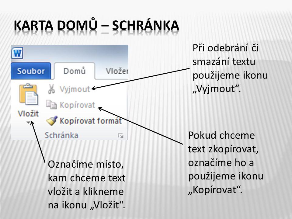 Písmo (neboli font) můžeme změnit, označíme-li text a poté klikneme-li na šipku, která nám nabídne různé typy písma.