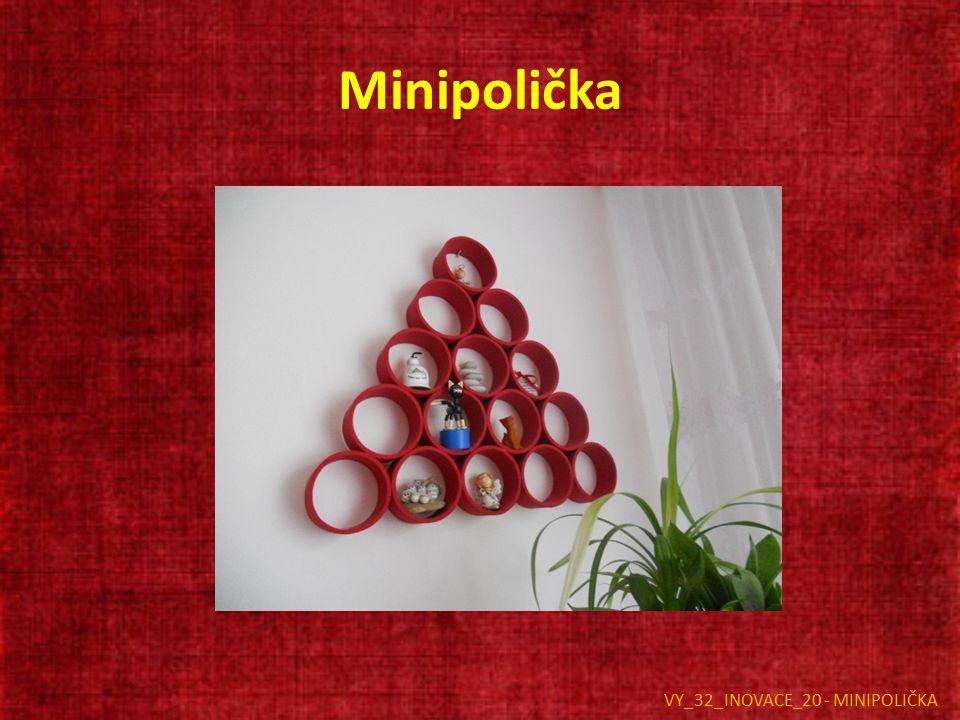 Minipolička VY_32_INOVACE_20 - MINIPOLIČKA