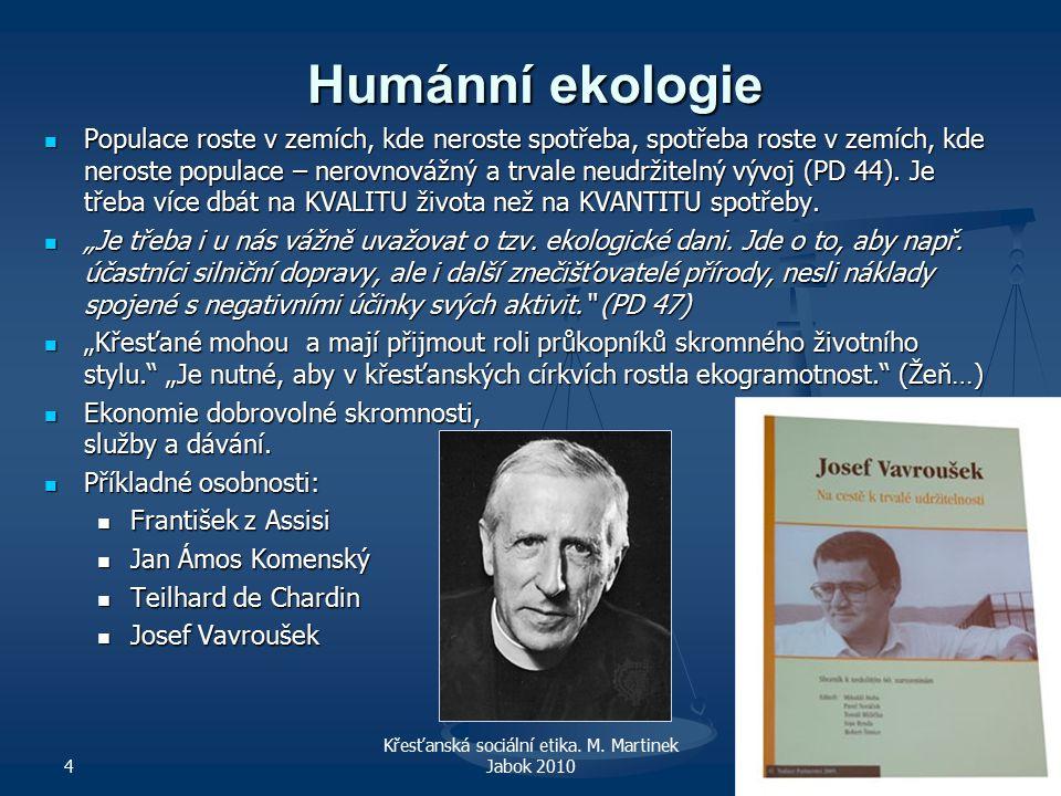 4 Křesťanská sociální etika. M.
