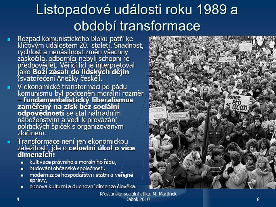 Problém právní kontinuity Přílišná právní i politická kontinuita s minulým režimem byla a je zátěží.