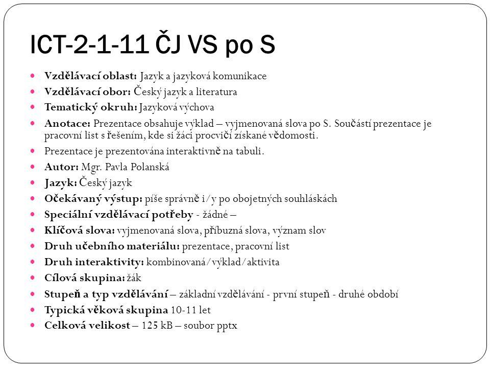 ICT-2-1-11 ČJ VS po S Vzd ě lávací oblast: Jazyk a jazyková komunikace Vzd ě lávací obor: Č eský jazyk a literatura Tematický okruh: Jazyková výchova