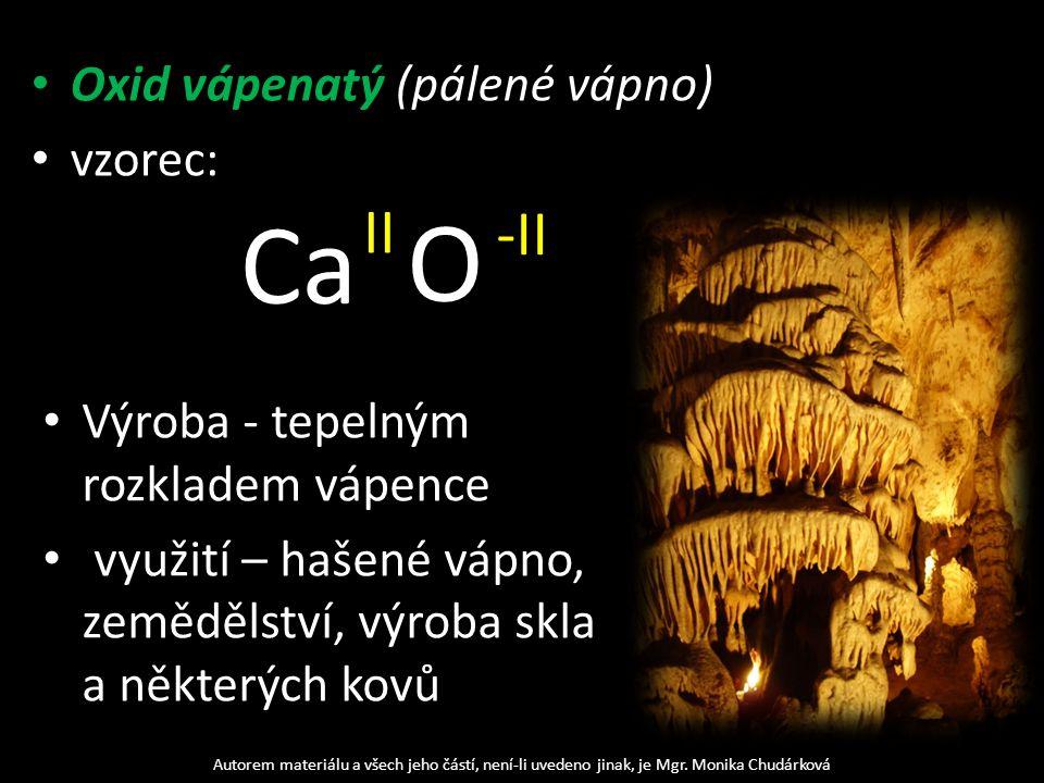 Oxid vápenatý (pálené vápno) vzorec: Autorem materiálu a všech jeho částí, není-li uvedeno jinak, je Mgr.